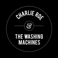 Charlie Roe and The Washing Machines